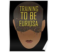 Training To Be Furiosa  Poster