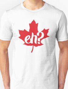 Canada, Eh? Maple Leaf T-Shirt