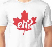 Canada, Eh? Maple Leaf Unisex T-Shirt