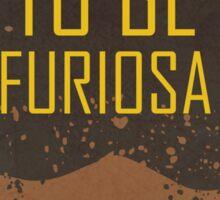 Training To Be Furiosa  Sticker