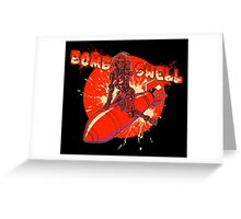 Bombshell Greeting Card