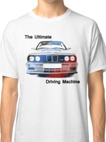 bmw the ultimate driving machine Classic T-Shirt
