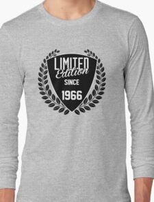 LIMITED EDITION SINCE 1966 Long Sleeve T-Shirt