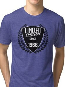 LIMITED EDITION SINCE 1966 Tri-blend T-Shirt
