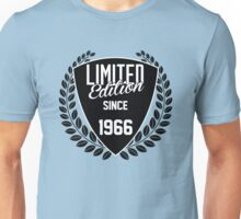 LIMITED EDITION SINCE 1966 Unisex T-Shirt