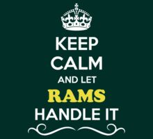 Keep Calm and Let RAMS Handle it by gregwelch