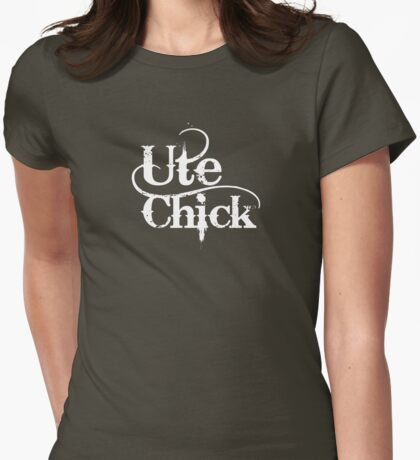 'UTE CHICK' on a femme fitted t T-Shirt
