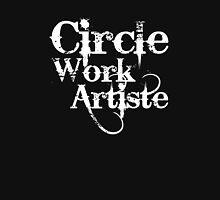 """CIRCLE WORK"" Unisex T-Shirt"