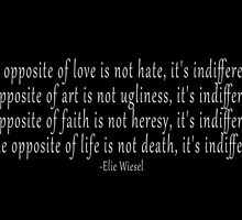 The opposite of love is not hate, it's indifference by 321Outright