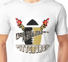 Ready for Some Pittsburgh Unisex T-Shirt