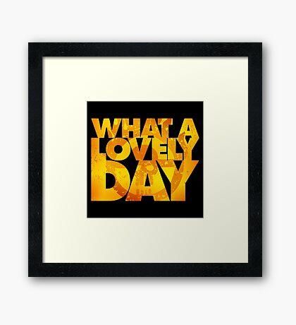 What a lovely day v.2 Framed Print