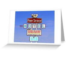 Pony Soldier Motel Sign, Route 66 Greeting Card