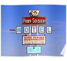 Pony Soldier Motel Sign, Route 66 Poster