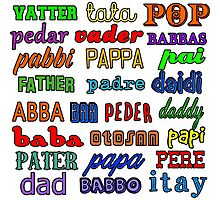 Father in Many Languages Photographic Print
