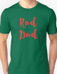 RAD DAD in Red for Father's Day Dads T-Shirt