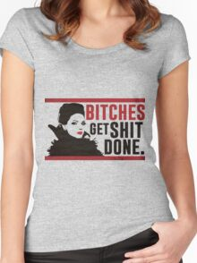 Bitches Get Shit Done (Regina) Women's Fitted Scoop T-Shirt