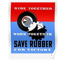 Save Rubber For Victory -- WPA Poster