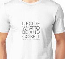 Decide Unisex T-Shirt