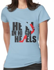 Hell in High Heels Womens Fitted T-Shirt