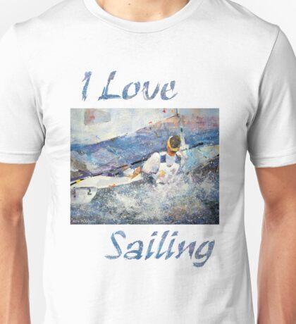 I Love Sailing Unisex T-Shirt