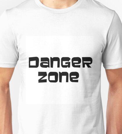 DANGER ZONE (plain text) Unisex T-Shirt