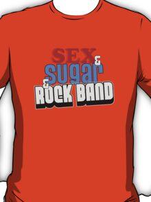 SEX & SUGAR & ROCK BAND T-Shirt