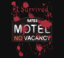 Bates Motel - I Survived! - T-shirt by Bryan Freeman