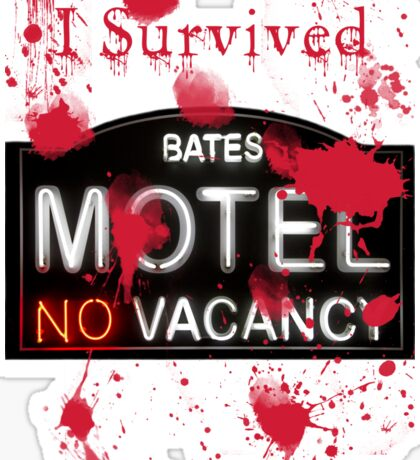 Bates Motel - I Survived! - T-shirt Sticker