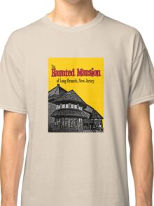 The Haunted Mansion of Long Branch NJ Classic T-Shirt