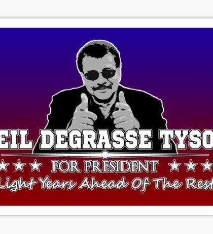 Neil Degrasse Tyson For President  Sticker