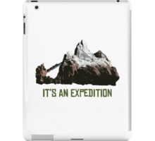 It's An Expedition iPad Case/Skin