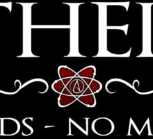 Atheist - No Gods  Sticker