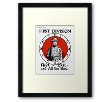 First - Last - And All The Time -- WW1 Framed Print