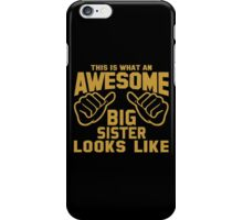 This is What an Awesome Big Sister Looks Like Retro iPhone Case/Skin