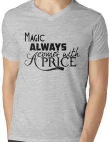 Magic Always Comes With A Price Mens V-Neck T-Shirt