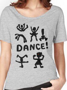 Dance! Women's Relaxed Fit T-Shirt