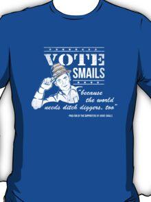 Vote Smails T-Shirt