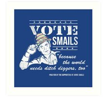 Vote Smails Art Print