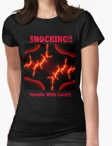 Shocking!!! Womens Fitted T-Shirt