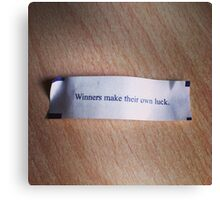 Winners make their own luck fortune cookie Canvas Print