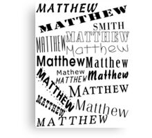 Surname Matthew Canvas Print