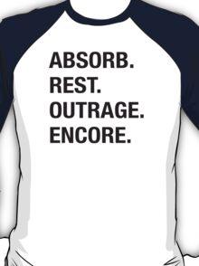 Absorb Rest Outrage Encore (Black) T-Shirt