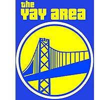 The YAY AREA Photographic Print