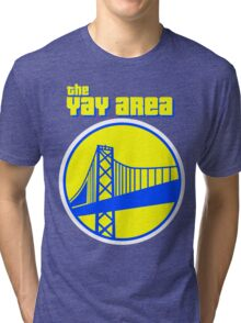 The YAY AREA Tri-blend T-Shirt
