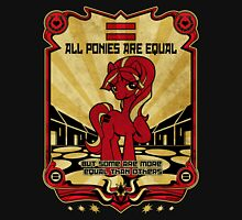 ALL PONIES ARE EQUAL Unisex T-Shirt