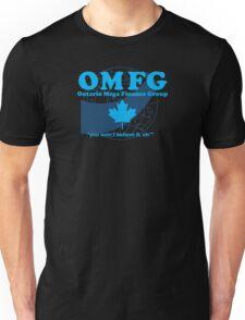 OMFG: Ontario Mega Finance Group Unisex T-Shirt