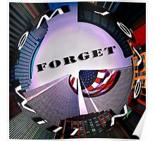 9-11 We Will Never Forget Poster