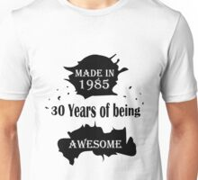 MADE IN 1985 Unisex T-Shirt