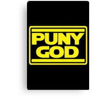 Puny God Canvas Print