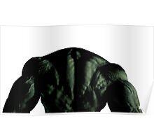 Hulk shoulders Poster